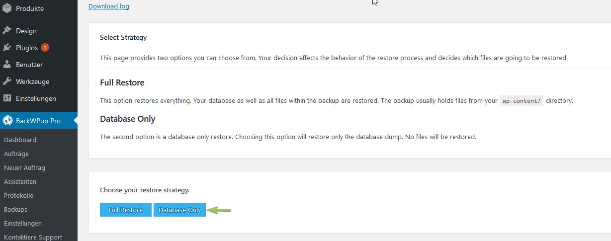 Stelle mit BackWPup Restore nur deine Datenbanken wieder her.